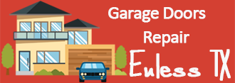 Garage Doors Repair Euless TX